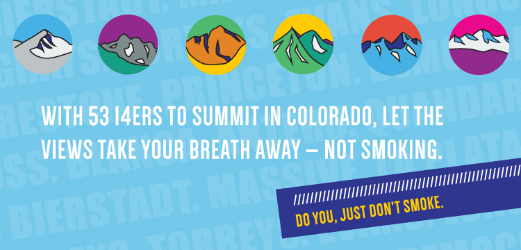 With 53 14ers to summit in Colorado, let the views take your breath away — not smoking.