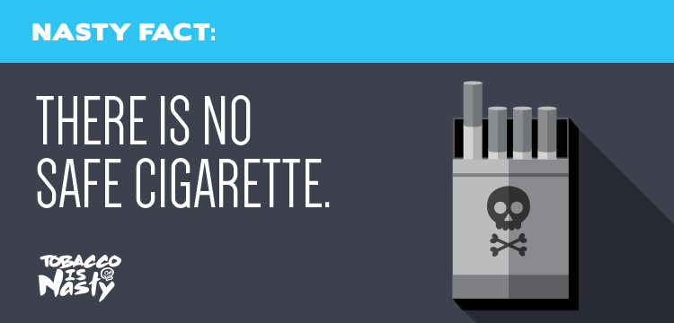 Don't be fooled: there is no safe cigarette